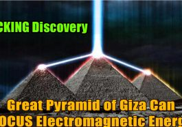 Great Pyramid of Giza Can FOCUS Electromagnetic Energy 265x186 - The Pyramids of Giza Can Focus Energy Withing Its Chambers