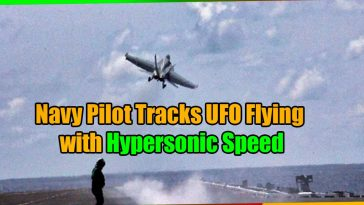 Navy Pilot Tracks UFO Flying with Hypersonic Speed 364x205 - Navy Pilot Tracks UFO Flying with Hypersonic Speed (video)