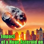 Possible Impact of a Huge Asteroid on Earth 150x150 - The European Space Agency confirms - The Possible Impact of a Huge Asteroid on Earth