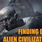 alien dead 150x150 - HARVARD PROF: FINDING DEAD ALIEN CIVILIZATIONS COULD SAVE HUMANS