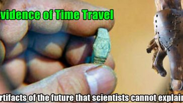 Artifacts of the future that scientists cannot explain 364x205 - Artifacts of the future that scientists cannot explain: evidence of time Travel