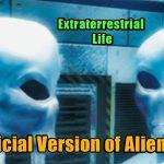 Extraterrestrial life alien life 150x150 - Extraterrestrial life: The official version of alien life