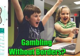 Gambling Without Borders 265x186 - Analysis: Gambling Without Borders?