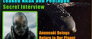 Leaked NASA and Pentagon Secret Interview 364x156 - Leaked NASA and Pentagon Secret Interview - Anunnaki Beings Return to Our Planet