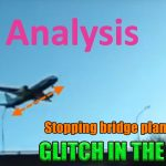 Stopping bridge plane revealed 150x150 - Glitch in the Matrix - Airliners and Army Jets Suspended in the Mid Air - Caught on Camera