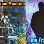 The Time Machine Time Travel 150x150 - This 2179 time traveler explains how the time machine brought him to our day