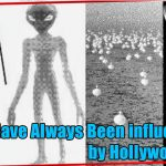 We have always been influenced by Hollywood movie 150x150 - Extraterrestrial messages for humans!